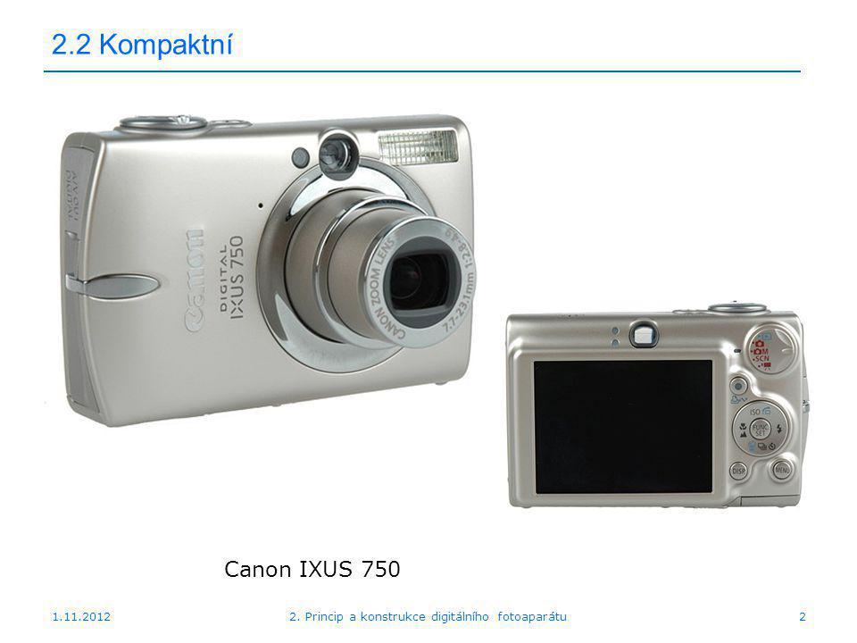 1.11.20122. Princip a konstrukce digitálního fotoaparátu3 2.2 Kompaktní Olympus mju 780