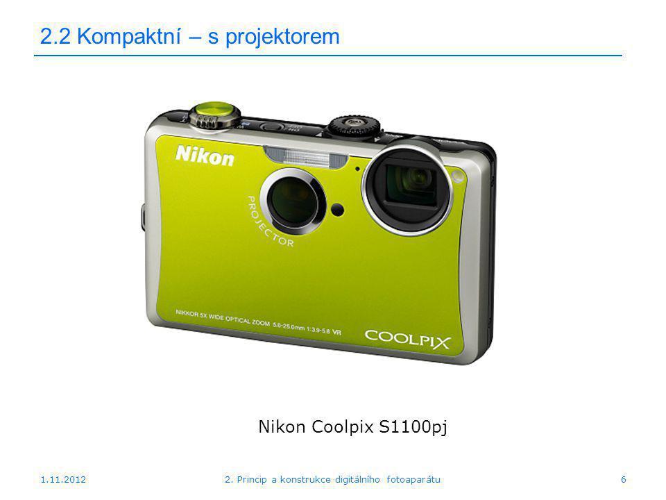 1.11.20122. Princip a konstrukce digitálního fotoaparátu7 2.2 Kompaktní – 3D FinePix REAL 3D W3