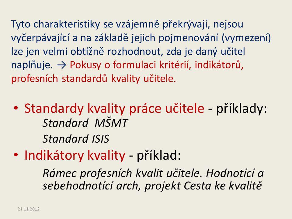 PROFESNÍ STANDARD KVALITY UČITELE (Návrh z roku 2009, ve fázi veřejné diskuse byl proces tvorby a zavedení standardu přerušen.