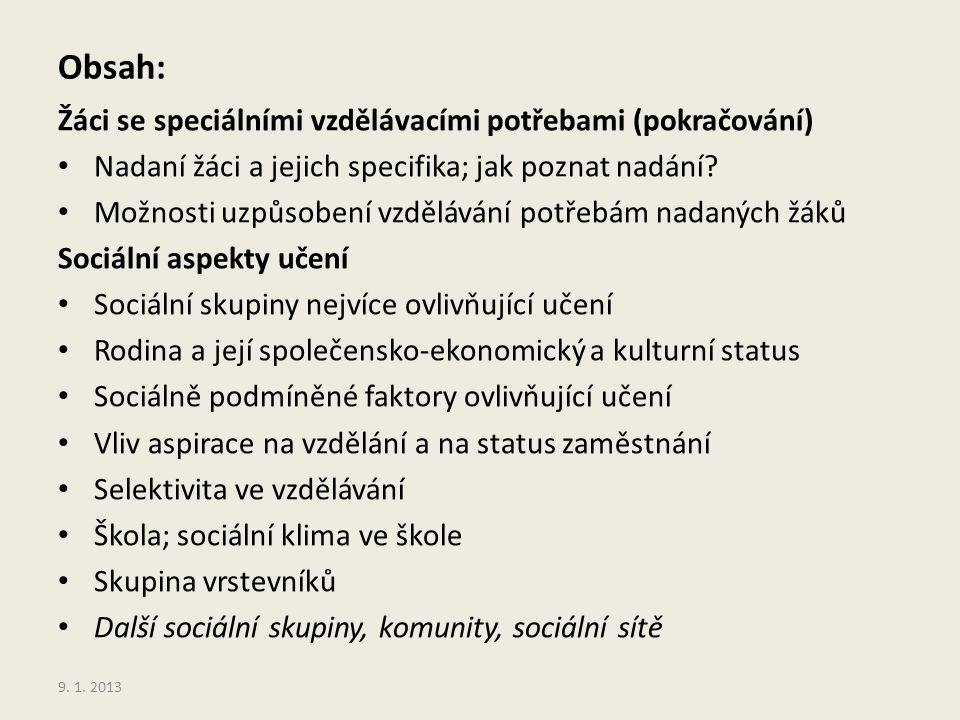 Výsledky, rodinné zázemí a vzdělávací aspirace žáků (PISA 2003) *) 33 *) Koucký, J.