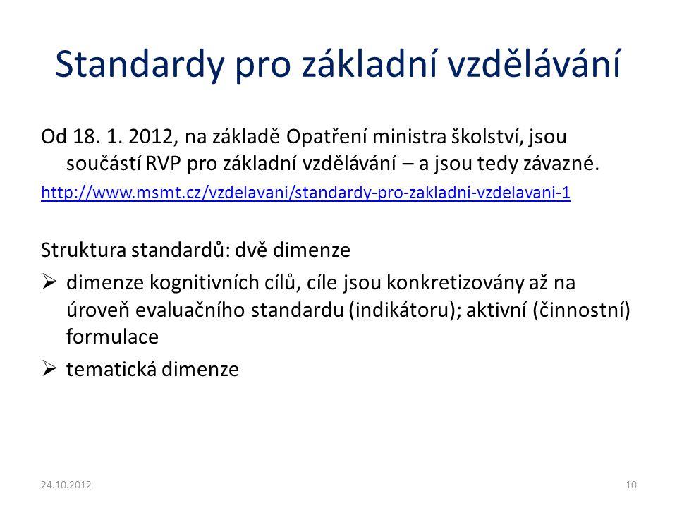Standardy pro základní vzdělávání Od 18. 1.