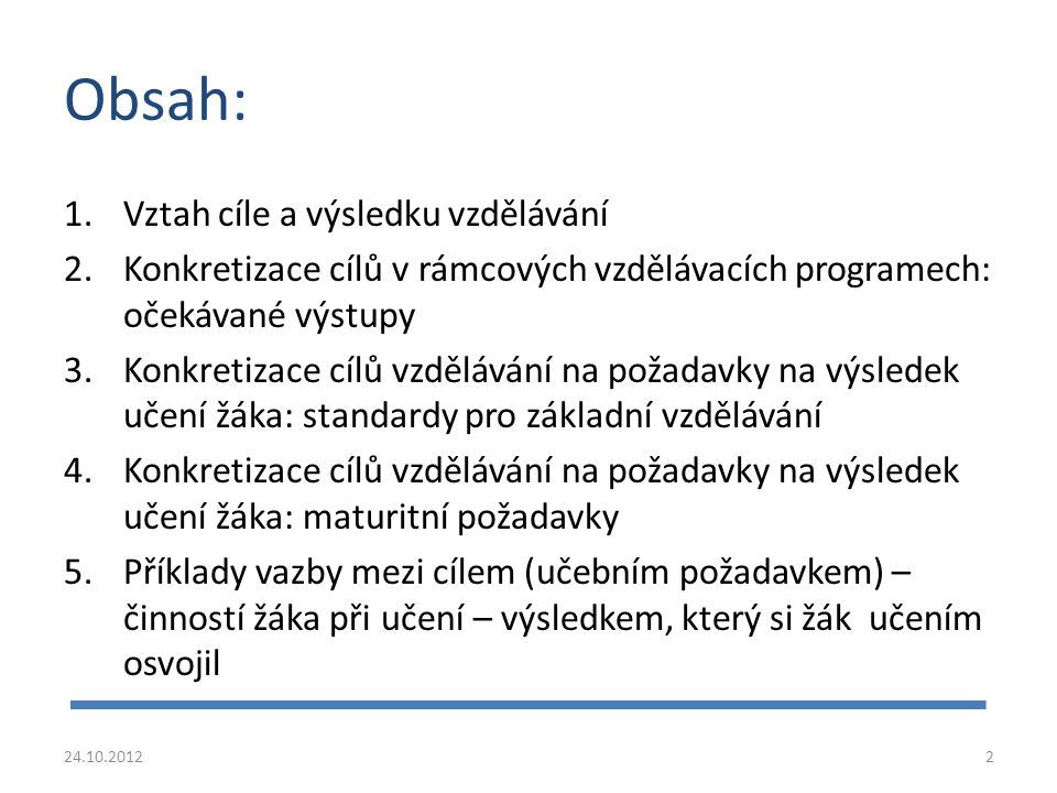 Příklad: Vazba mezi konkrétním cílem (učebním požadavkem), resp.