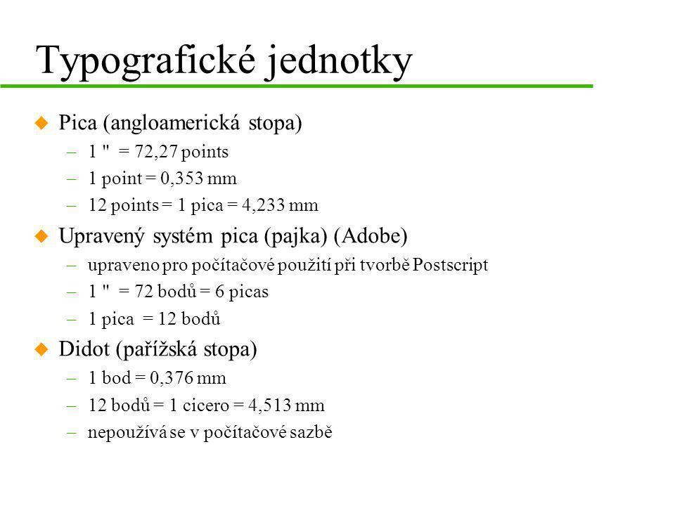 Typografické jednotky u Pica (angloamerická stopa) –1