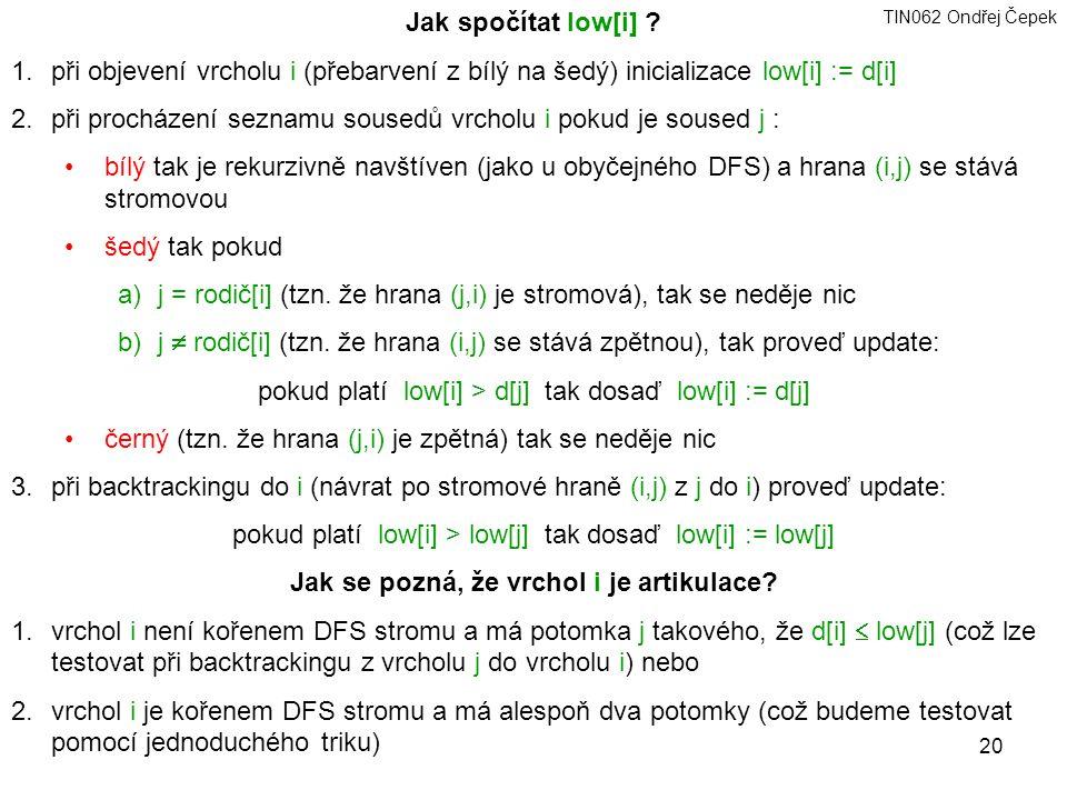 TIN062 Ondřej Čepek 20 Jak spočítat low[i] .1.