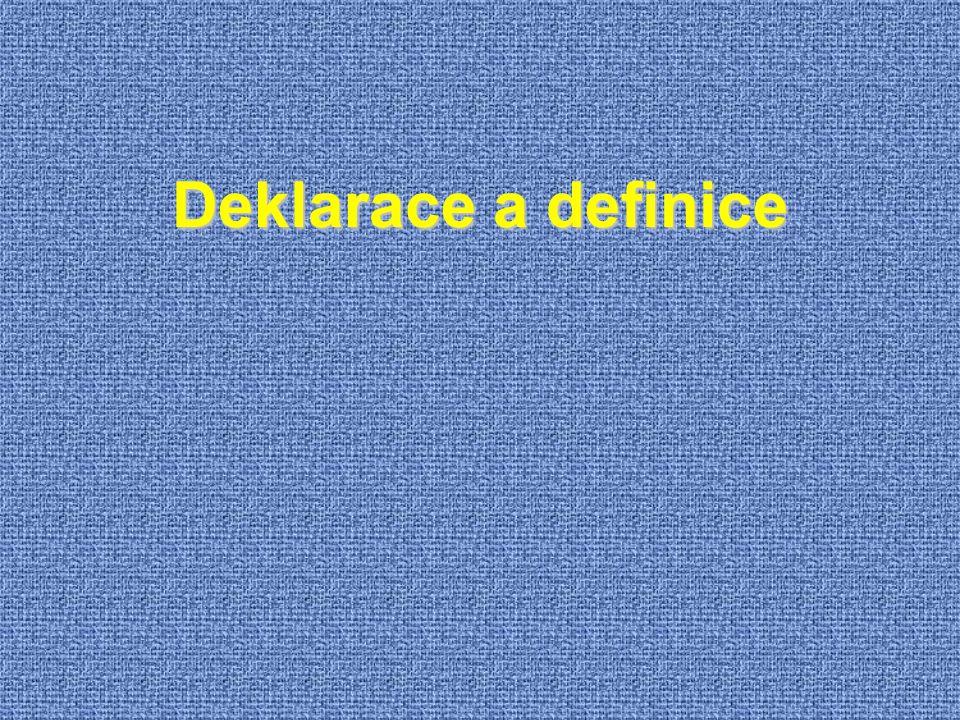 Deklarace a definice