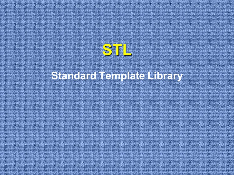 STL Standard Template Library