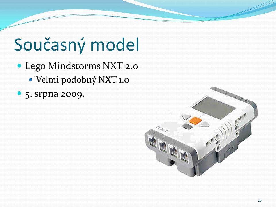 Současný model Lego Mindstorms NXT 2.0 Velmi podobný NXT 1.0 5. srpna 2009. 10