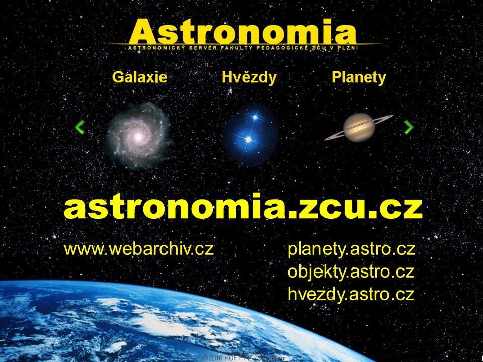 astronomia.zcu.cz www.webarchiv.czplanety.astro.cz objekty.astro.cz hvezdy.astro.cz
