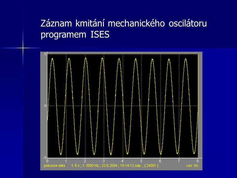 Záznam kmitání mechanického oscilátoru programem ISES