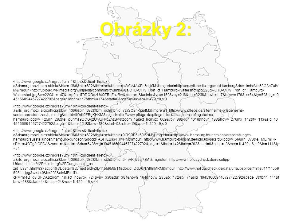 Obrázky 2: http://www.google.cz/imgres?um=1&hl=cs&client=firefox- a&rls=org.mozilla:cs:official&biw=1366&bih=632&tbm=isch&tbnid=pWSV4AXBs5eH0M:&imgref