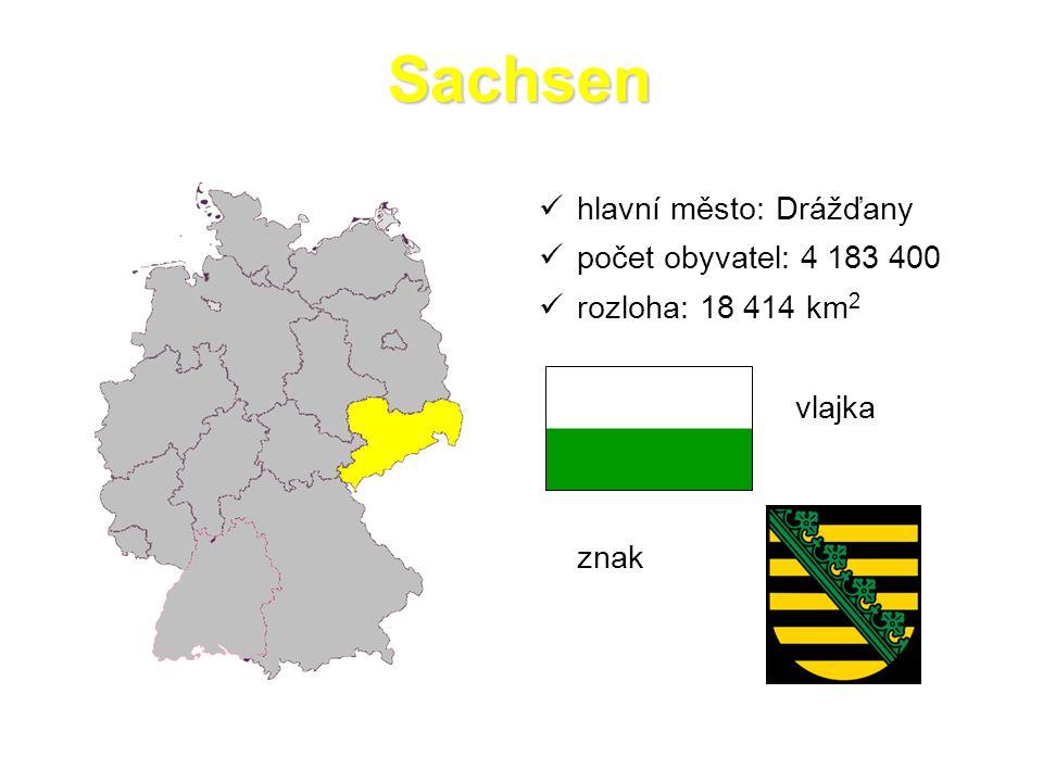 Sachsen hlavní město: Drážďany počet obyvatel: 4 183 400 rozloha: 18 414 km 2 vlajka znak