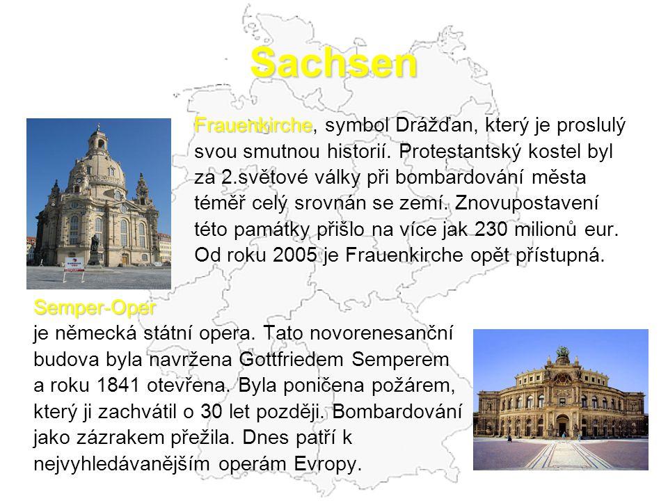Sachsen Frauenkirche Frauenkirche, symbol Drážďan, který je proslulý svou smutnou historií. Protestantský kostel byl za 2.světové války při bombardová
