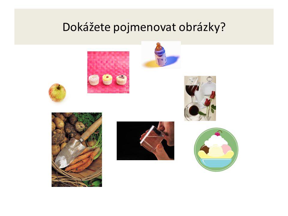 Dokážete pojmenovat obrázky?