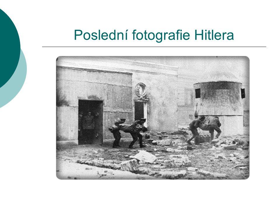 Poslední fotografie Hitlera