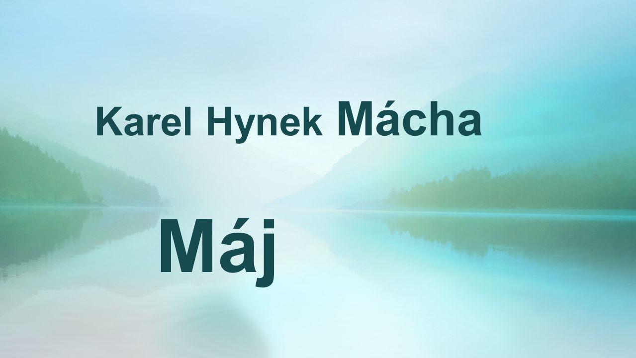 Karel Hynek Mácha Máj