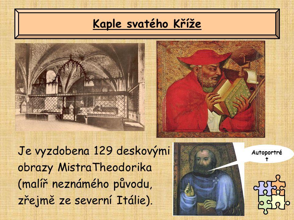 Je vyzdobena 129 deskovými obrazy MistraTheodorika (malíř neznámého původu, zřejmě ze severní Itálie). Kaple svatého Kříže Autoportré t