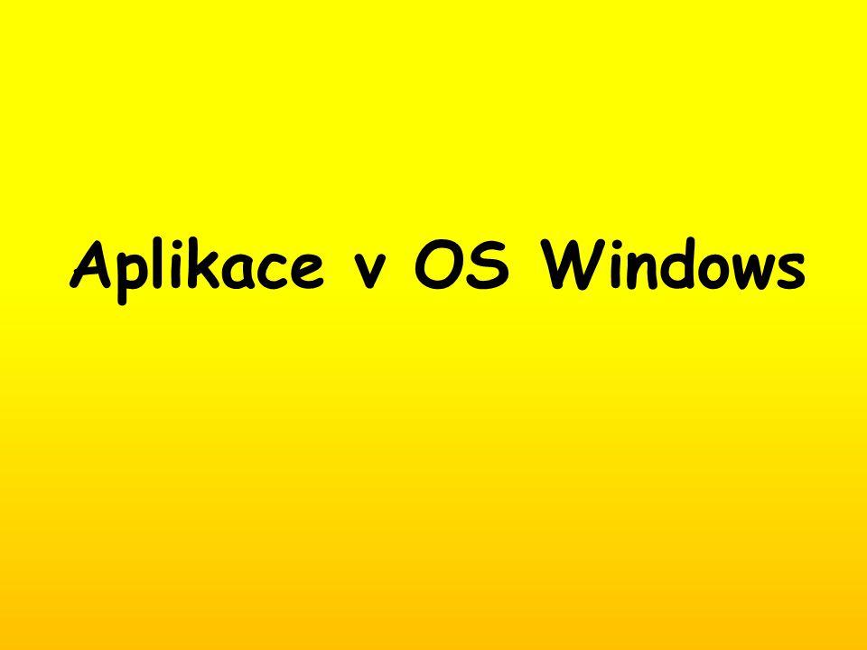 Aplikace v OS Windows