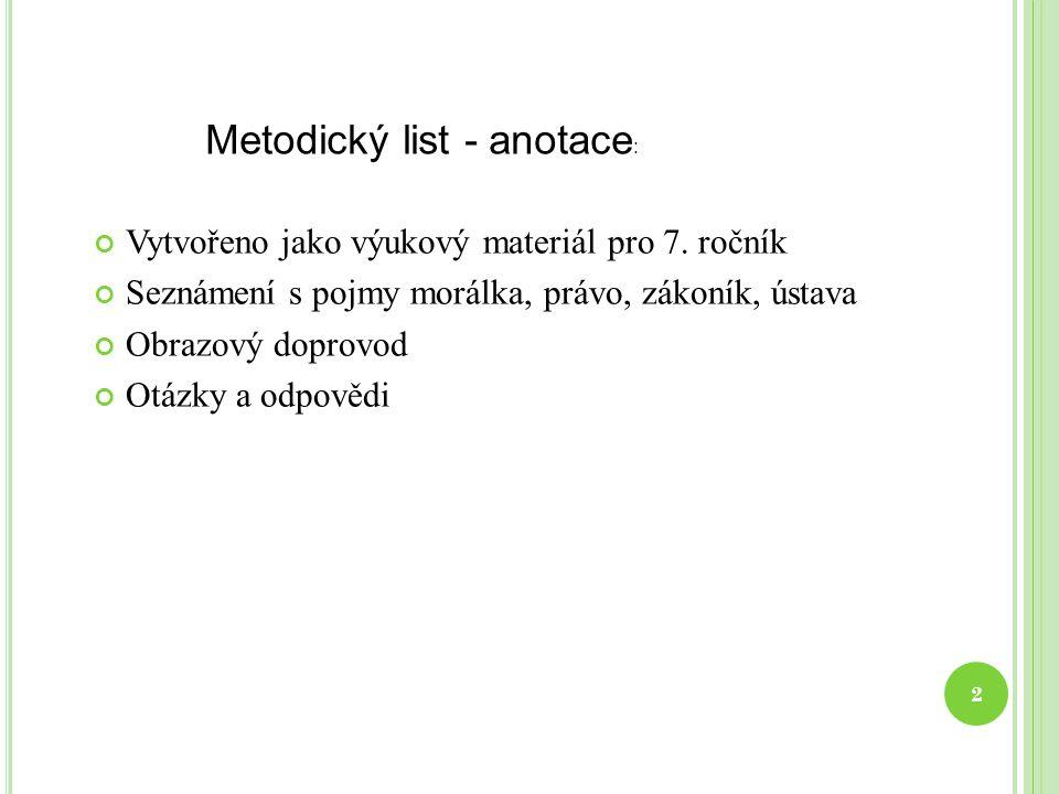 M ORÁLKA A PRÁVO 7. ročník 3