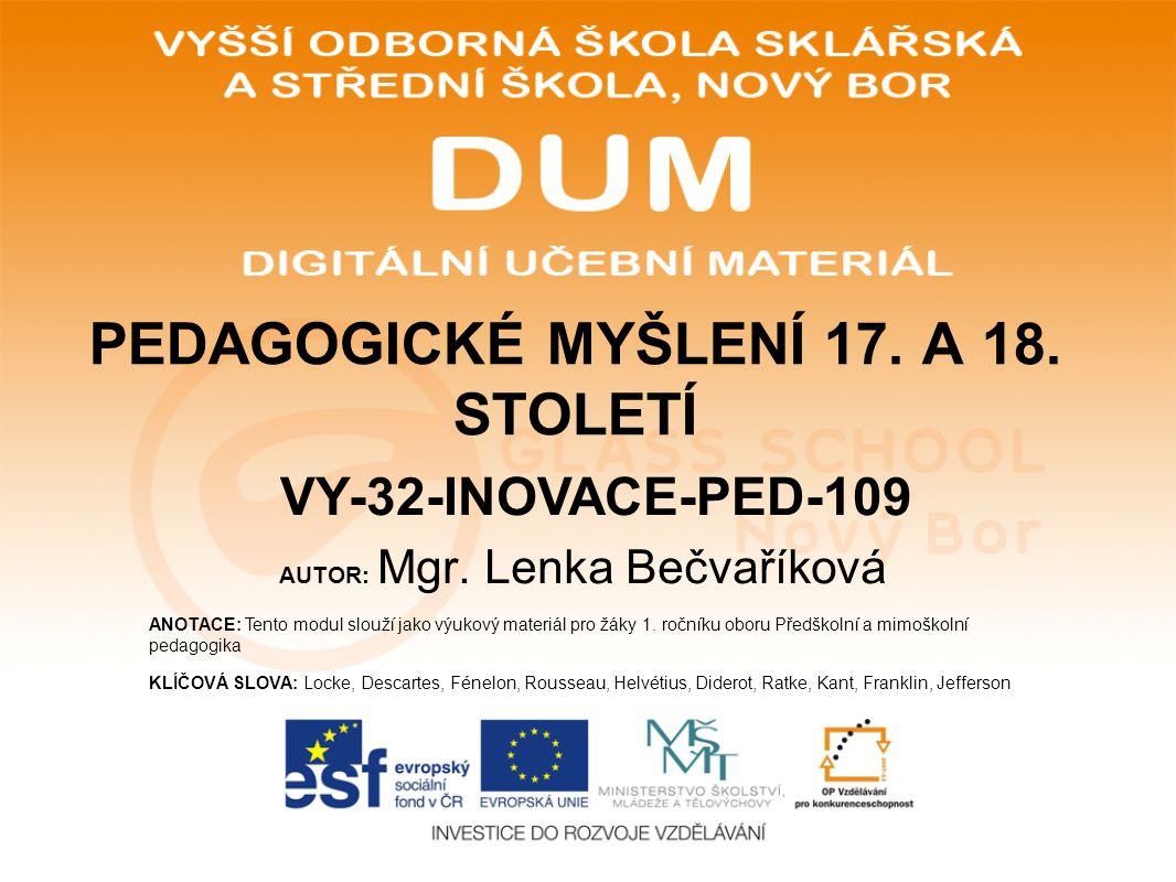 AUTOR: Mgr.Lenka Bečvaříková ANOTACE: Tento modul slouží jako výukový materiál pro žáky 1.