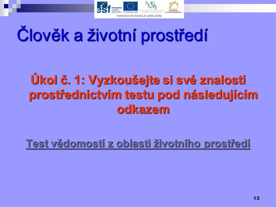 13 Člověk a životní prostředí Úkol č.