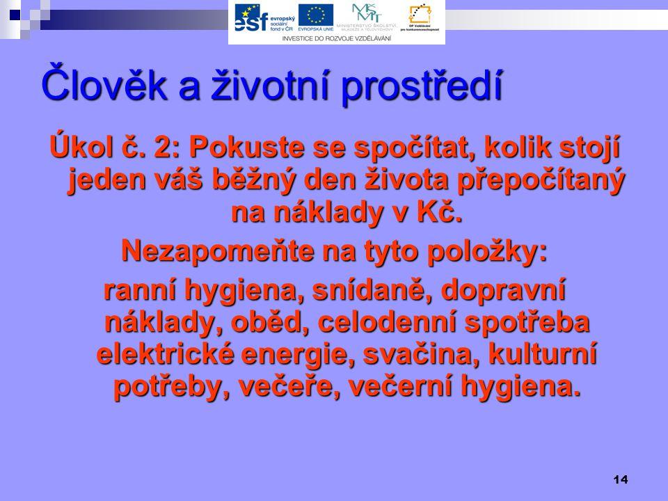 14 Člověk a životní prostředí Úkol č.
