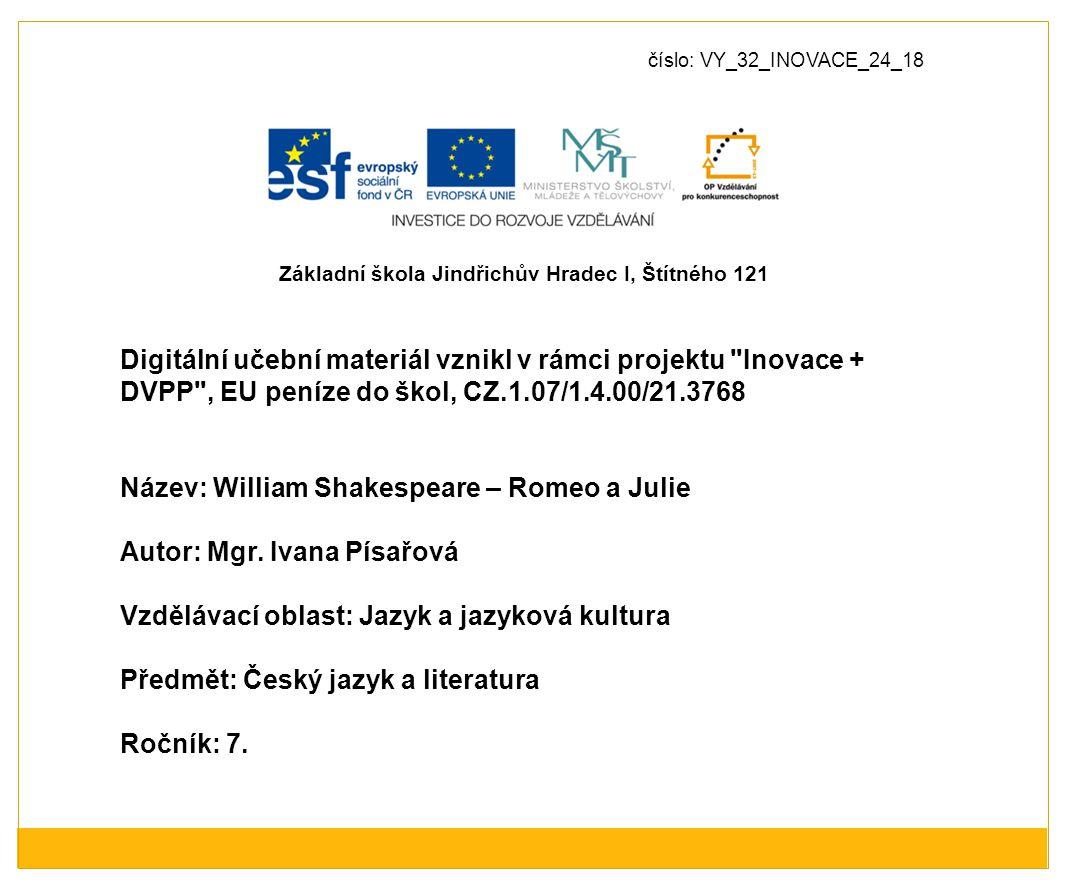 číslo: VY_32_INOVACE_24_18 Digitální učební materiál vznikl v rámci projektu