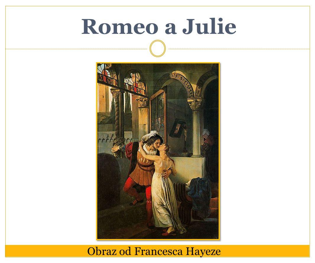 Romeo a Julie Obraz od Francesca Hayeze