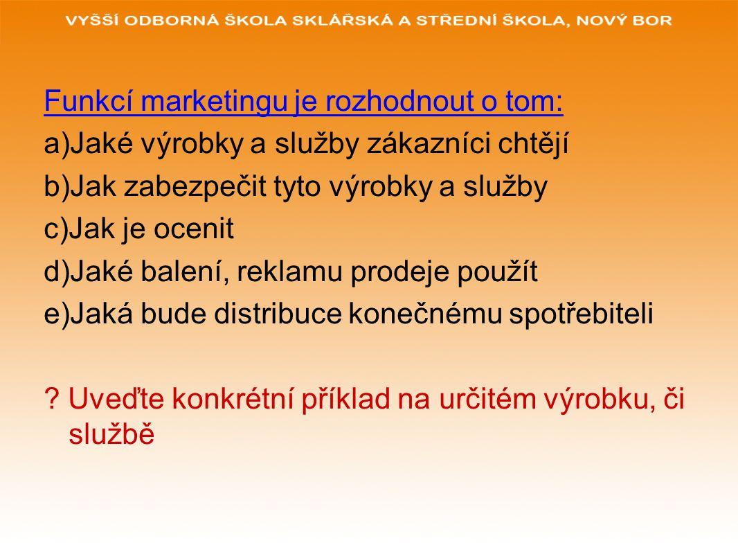 Marketingové koncepce Jedná se o 5 alternativních filozofií, podle kterých organizace provádějí své marketingové aktivity 1)výrobní koncepce – zastává názor, že spotřebitelé mají v oblibě výrobky/služby, které jsou na trhu široce dostupné za nízkou cenu.