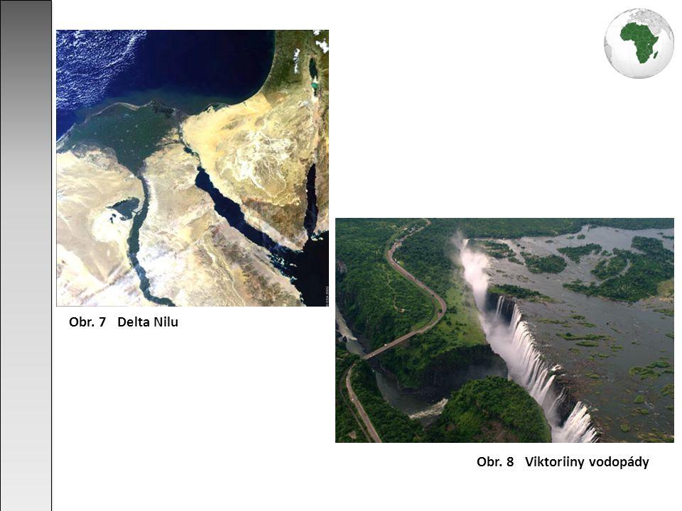 Obr. 7 Delta Nilu Obr. 8 Viktoriiny vodopády