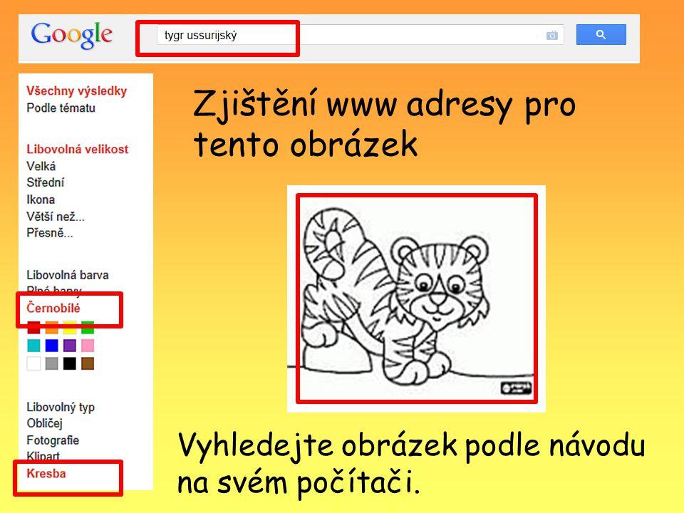 Zjištění www adresy pro tento obrázek Vyhledejte obrázek podle návodu na svém počítači.