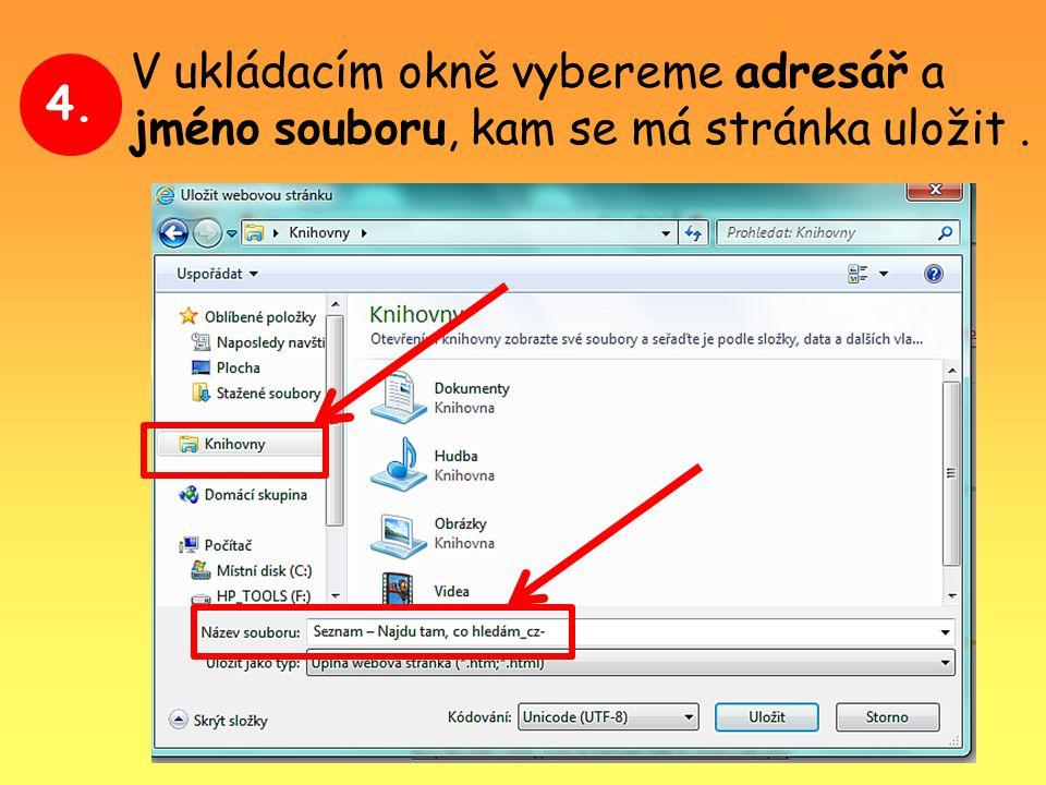 4. V ukládacím okně vybereme adresář a jméno souboru, kam se má stránka uložit.