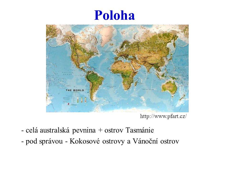 Poloha - celá australská pevnina + ostrov Tasmánie - pod správou - Kokosové ostrovy a Vánoční ostrov http://www.pfart.cz/