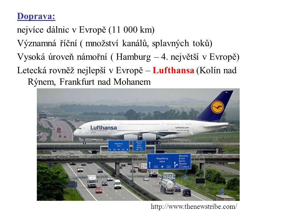 Doprava: nejvíce dálnic v Evropě (11 000 km) Významná říční ( množství kanálů, splavných toků) Vysoká úroveň námořní ( Hamburg – 4. největší v Evropě)