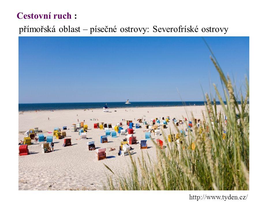 Cestovní ruch : přímořská oblast – písečné ostrovy: Severofríské ostrovy http://www.tyden.cz/