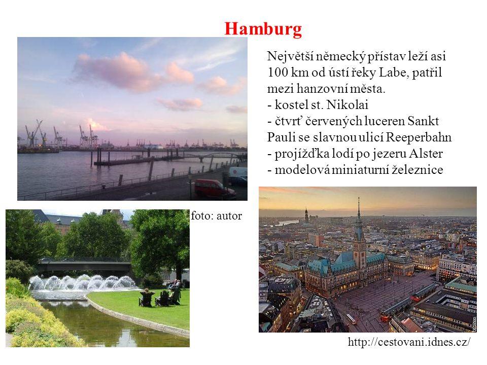 Hamburg http://cestovani.idnes.cz/ foto: autor Největší německý přístav leží asi 100 km od ústí řeky Labe, patřil mezi hanzovní města. - kostel st. Ni