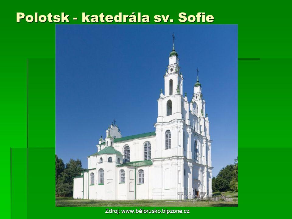 Polotsk - katedrála sv. Sofie Zdroj: www.bělorusko.tripzone.cz