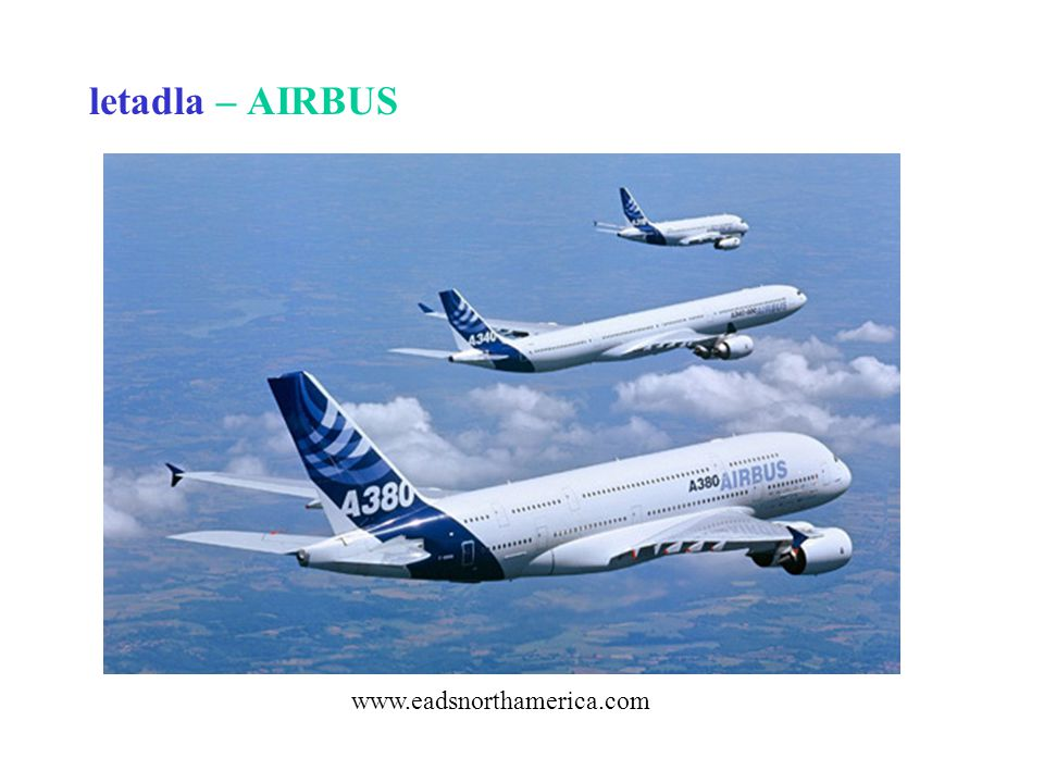 letadla – AIRBUS www.eadsnorthamerica.com