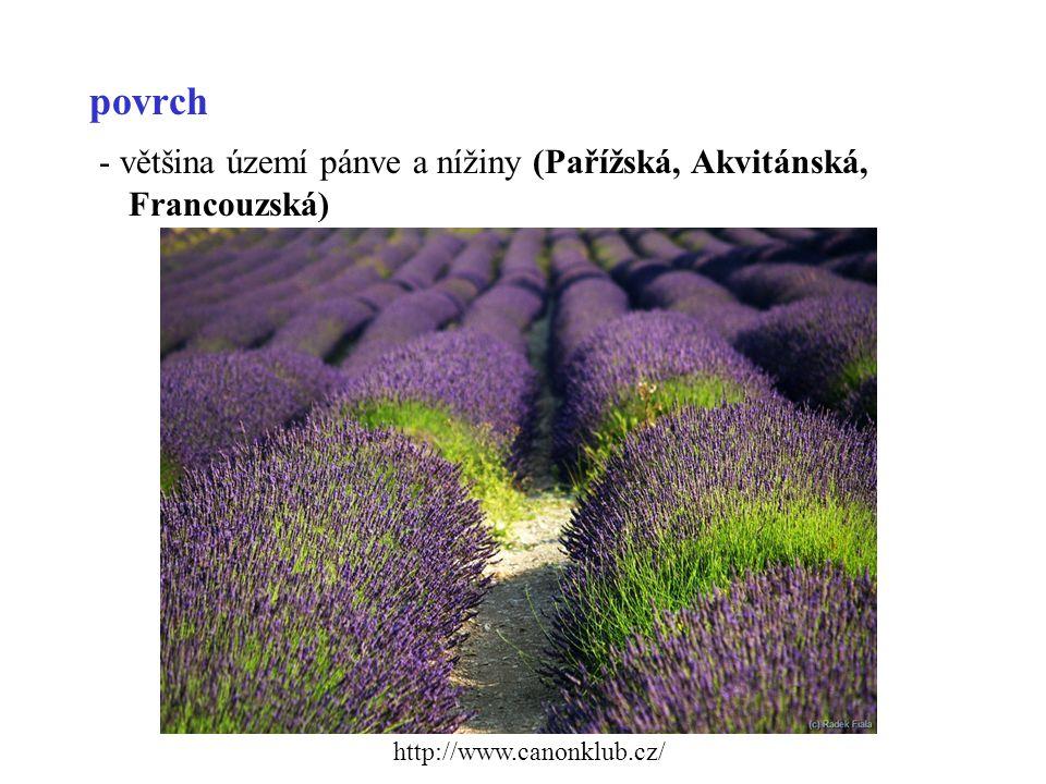 povrch - většina území pánve a nížiny (Pařížská, Akvitánská, Francouzská) http://www.canonklub.cz/