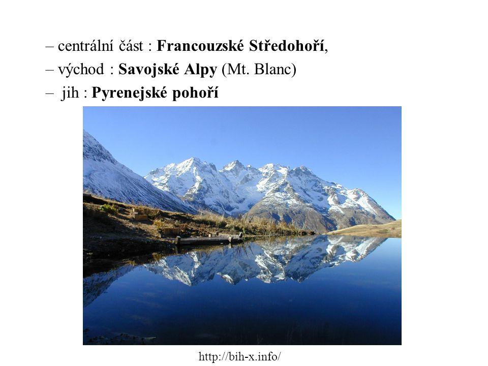 – centrální část : Francouzské Středohoří, – východ : Savojské Alpy (Mt. Blanc) – jih : Pyrenejské pohoří http://bih-x.info/