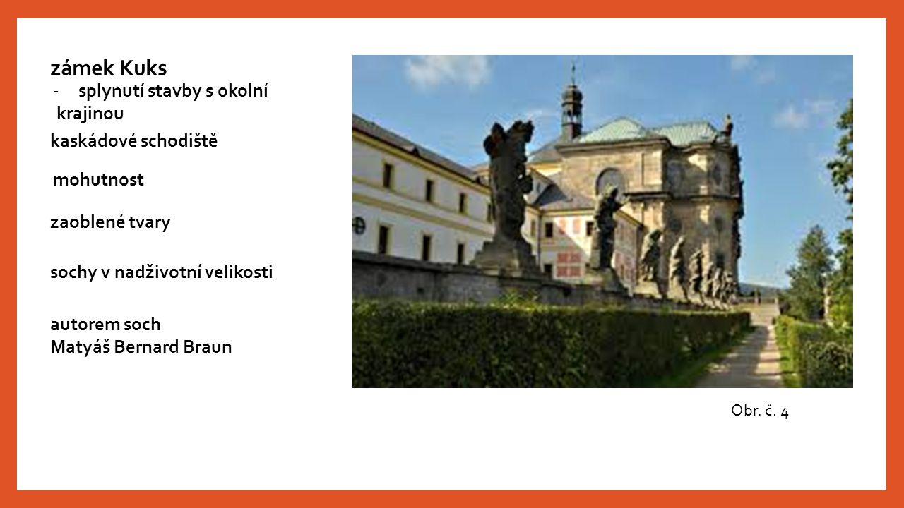 Obr. č. 4 zámek Kuks -splynutí stavby s okolní krajinou mohutnost zaoblené tvary sochy v nadživotní velikosti autorem soch Matyáš Bernard Braun kaskád