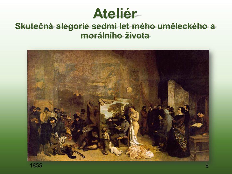 Ateliér Skutečná alegorie sedmi let mého uměleckého a morálního života 6 1855