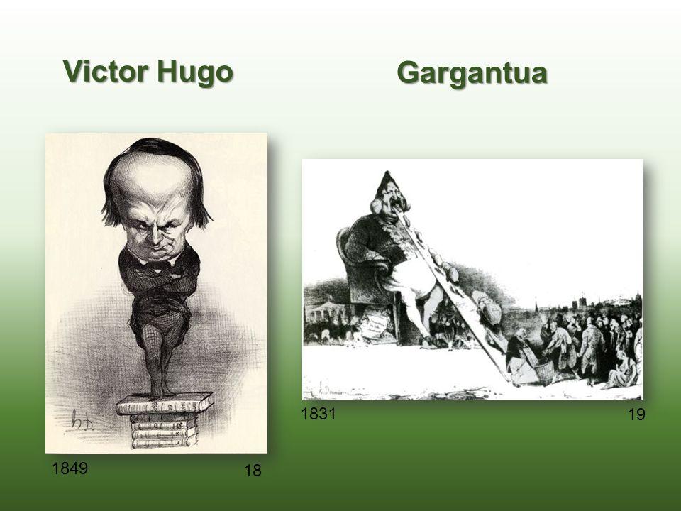 Victor Hugo Gargantua 19 18 1849 1831