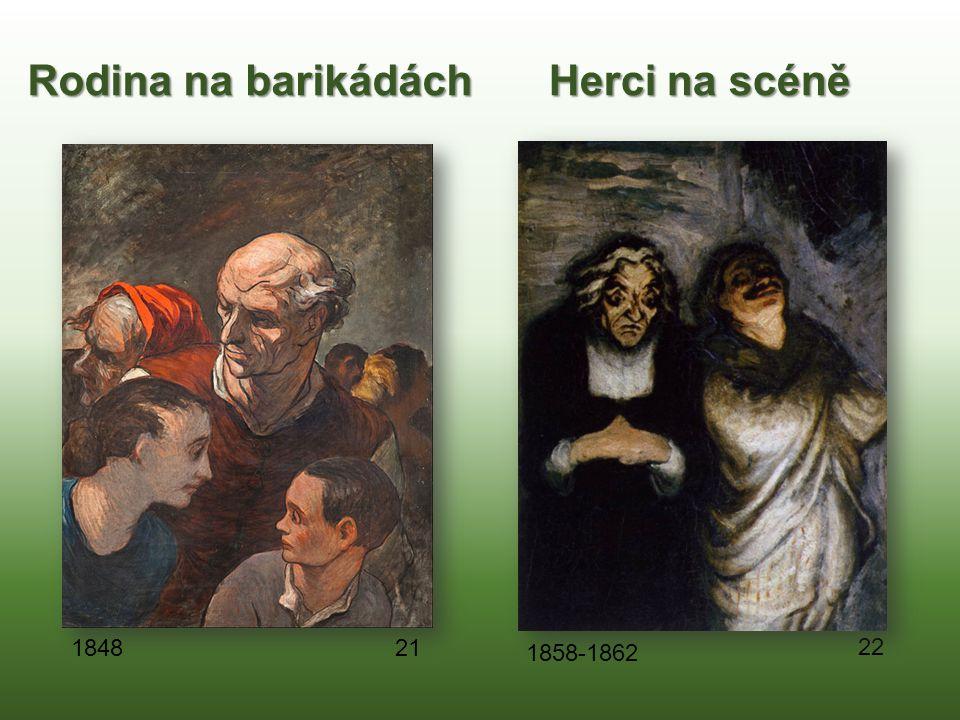 Rodina na barikádách Herci na scéně 22 21 1848 1858-1862