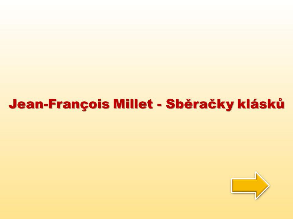 Jean-François Millet - Sběračky klásků