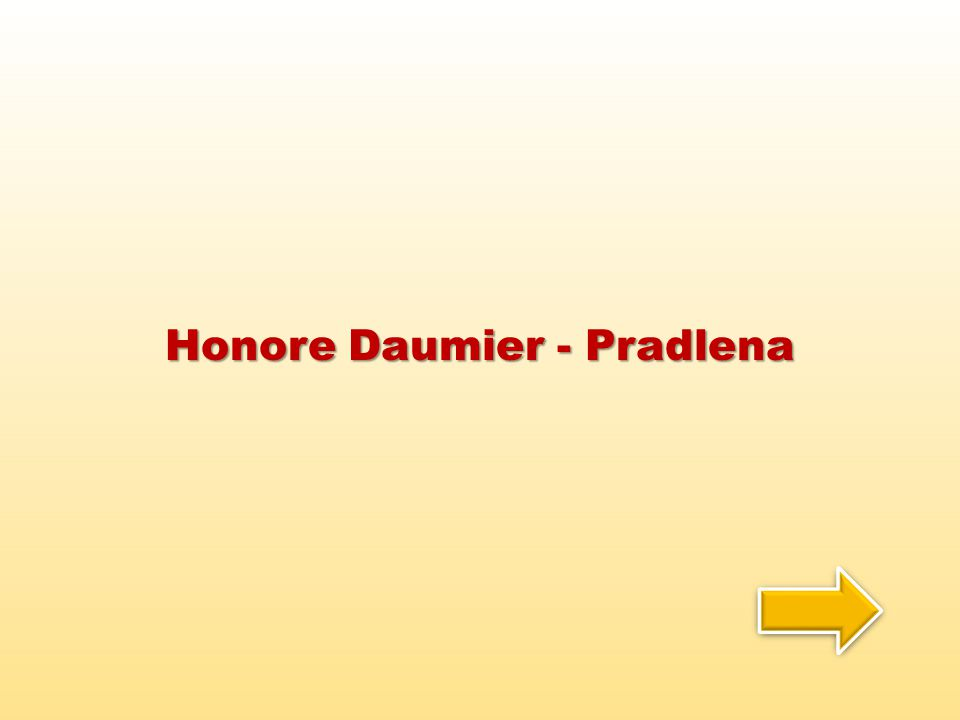 Honore Daumier - Pradlena