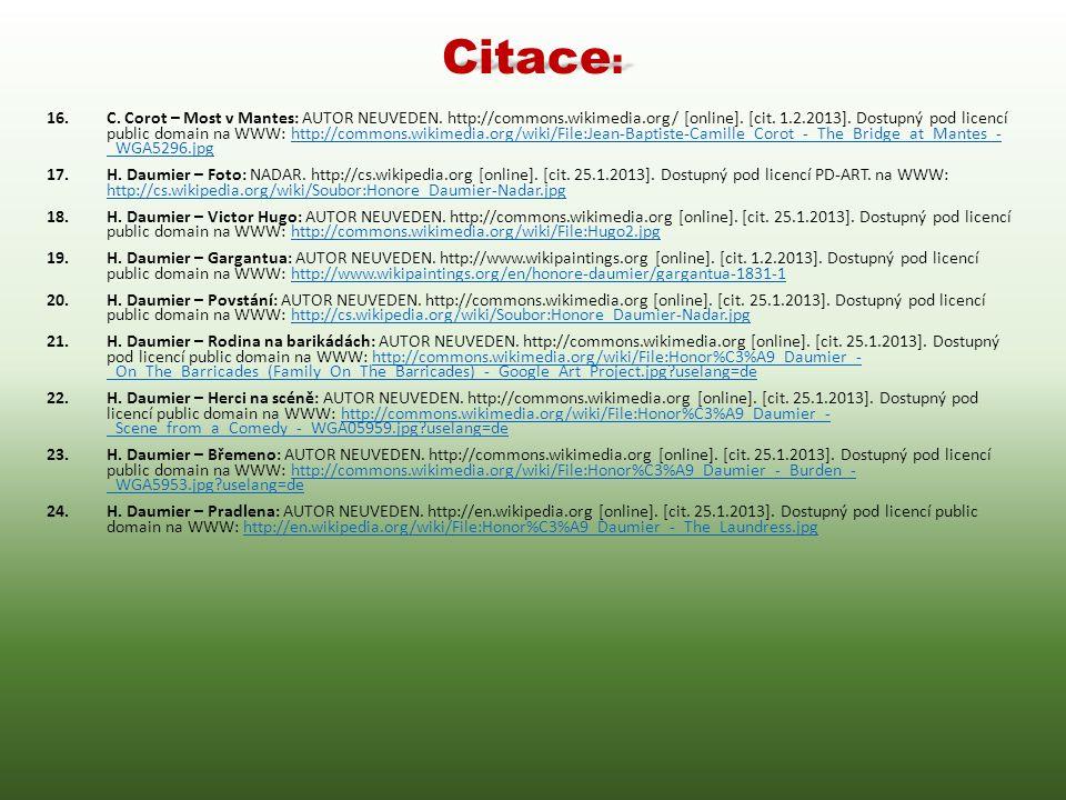 Citace : 16.C. Corot – Most v Mantes: AUTOR NEUVEDEN. http://commons.wikimedia.org/ [online]. [cit. 1.2.2013]. Dostupný pod licencí public domain na W