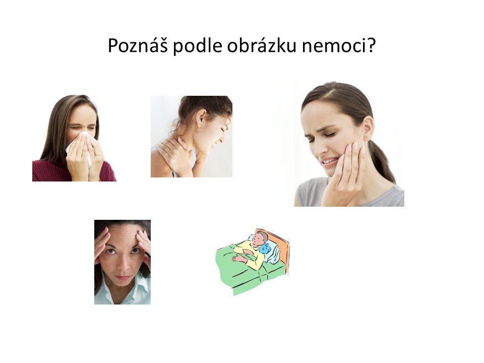 Poznáš podle obrázku nemoci?