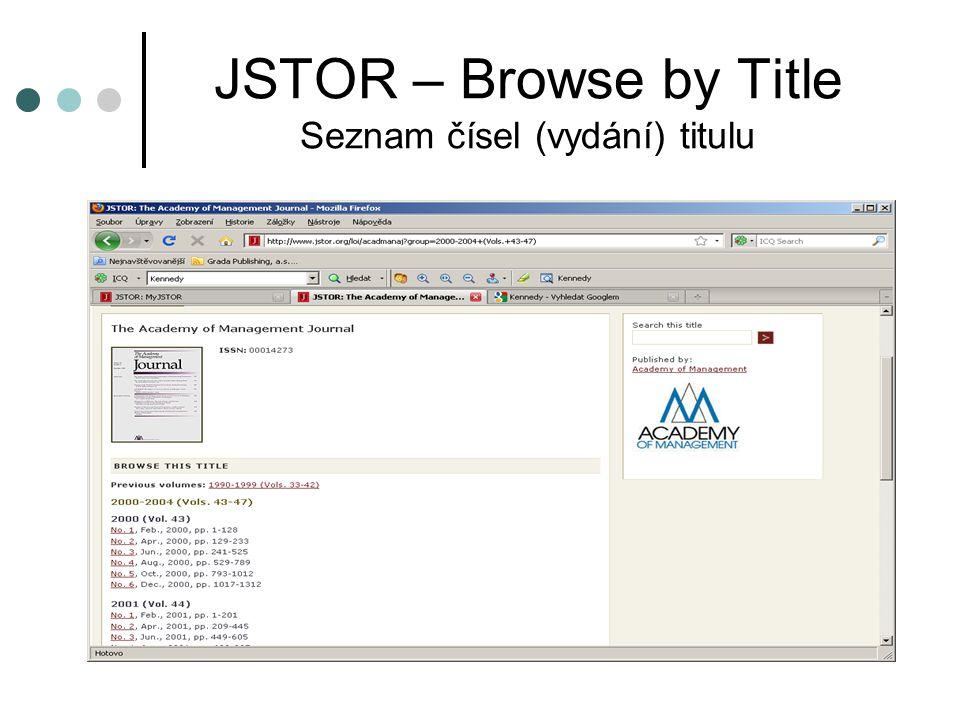 JSTOR – Browse by Title Seznam čísel (vydání) titulu