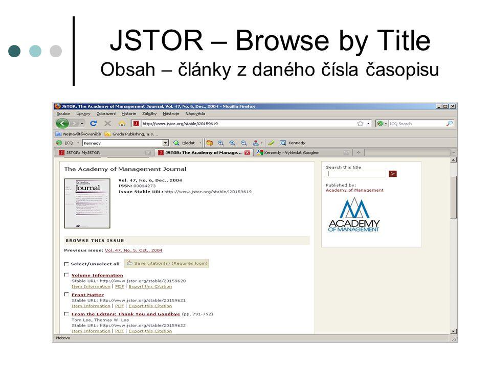 JSTOR – Browse by Title Obsah – články z daného čísla časopisu
