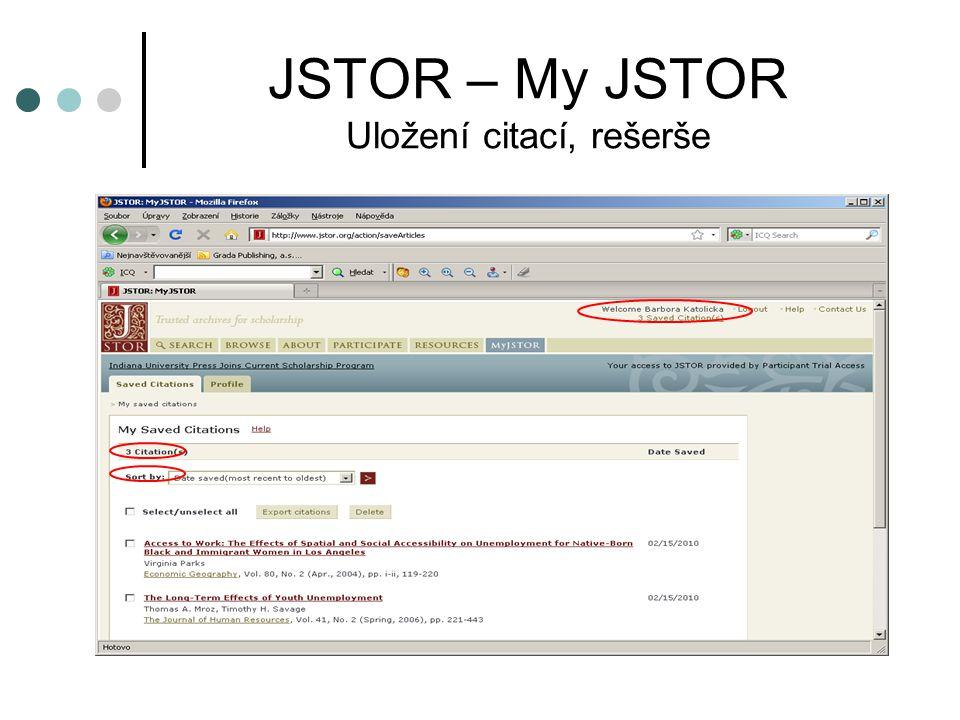 JSTOR – My JSTOR Uložení citací, rešerše